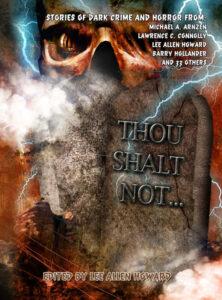 THOU SHALT NOT... edited by Lee Allen Howard