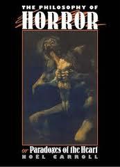 Philosophy of Horror by Noel Carroll
