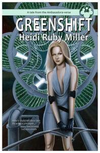 GREENSHIFT by Heidi Ruby Miller