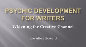 Psychic Development for Writers