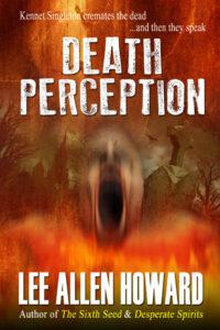 DEATH PERCEPTION by Lee Allen Howard