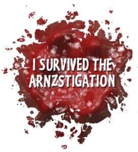 I Survived the Arnzstigation