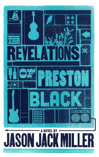 THE REVELATIONS OF PRESTON BLACK by Jason Jack Miller