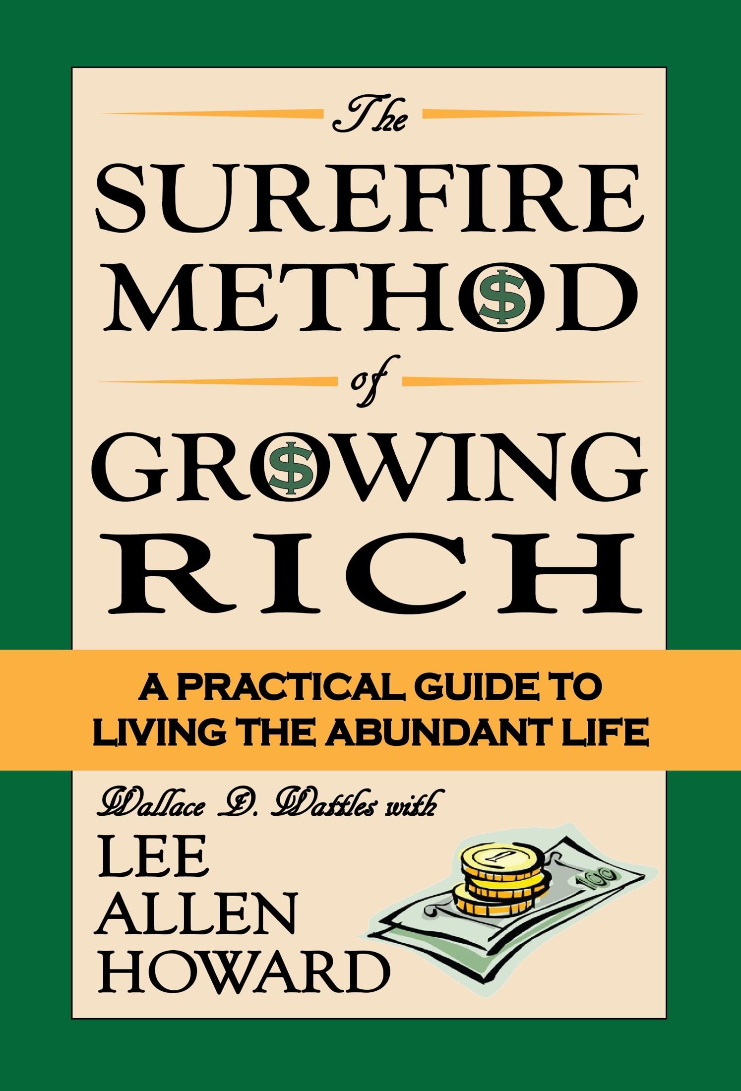 The Surefire Method of Growing Rich