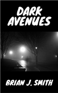 Dark Avenues by Brian J. Smith
