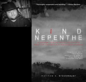 Kind Nepenthe by Matthew Brockmeyer