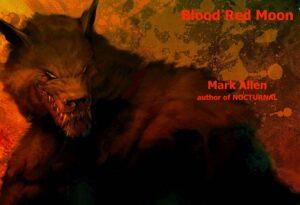 Blood Red Moon by Mark Allen