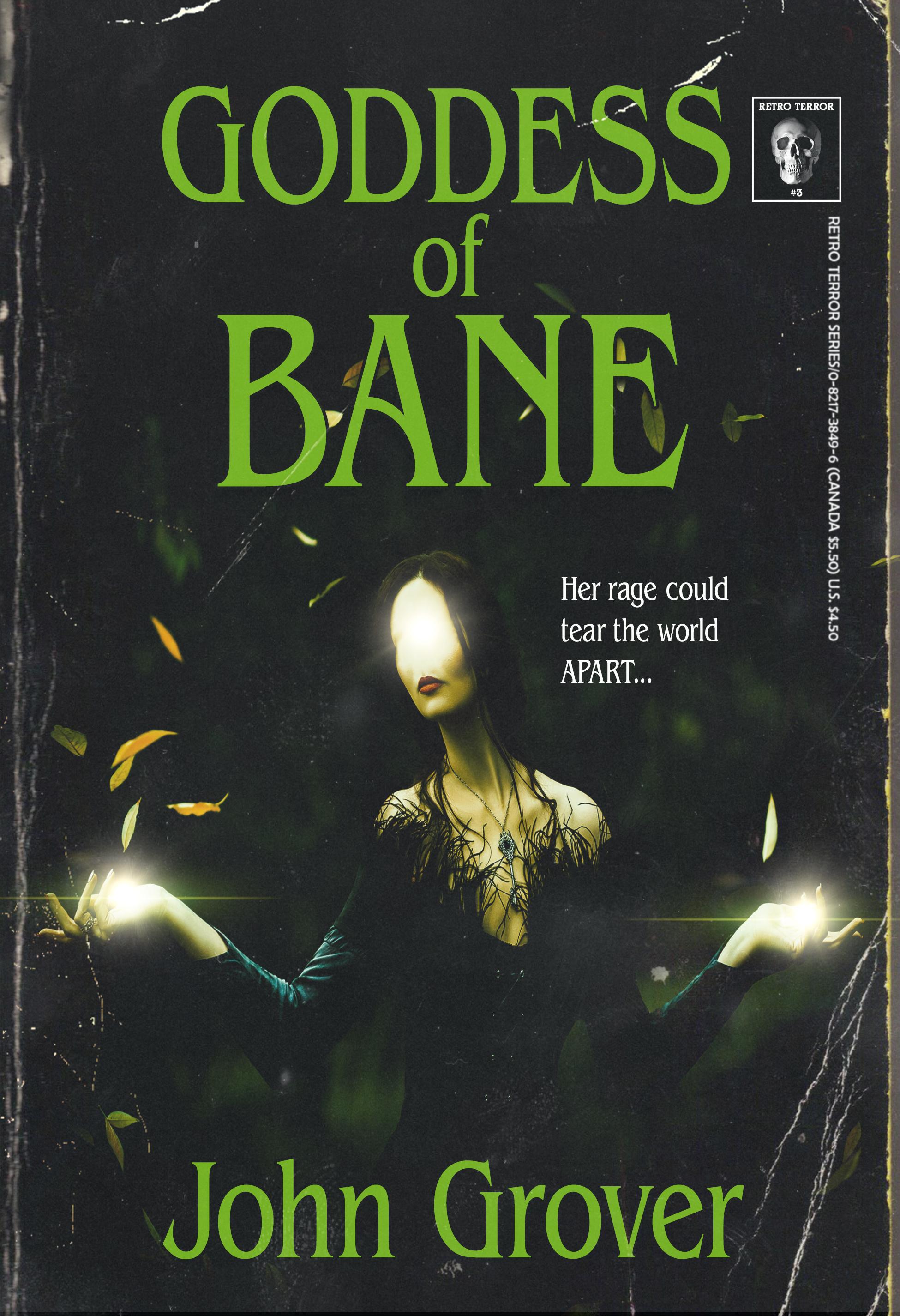 Goddess of Bane by John Grover