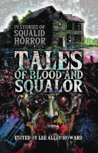 Tales of Blood and Squalor