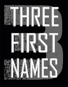 Three First Names